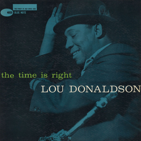 Lou Donaldson - The Time Is Right