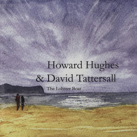 Howard Hughes & David Tattersall - The Lobster Boat