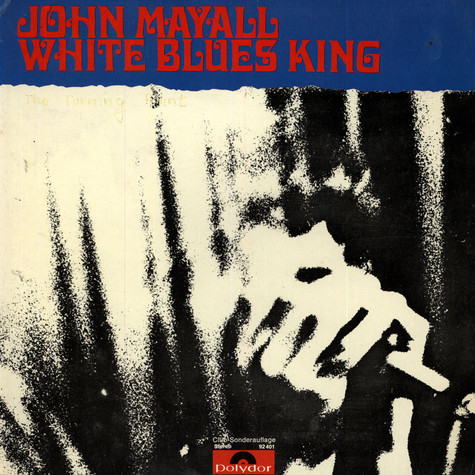 John Mayall - White Blues King
