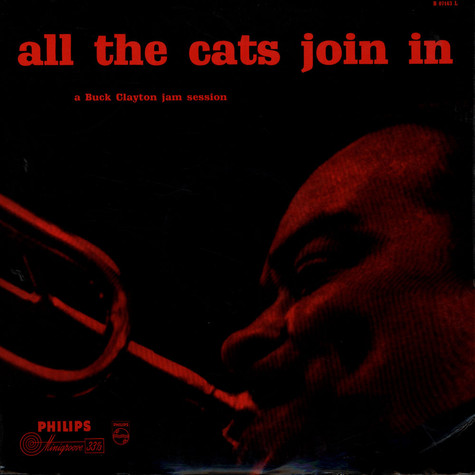 Buck Clayton - All The Cats Join In (A Buck Clayton Jam Session)