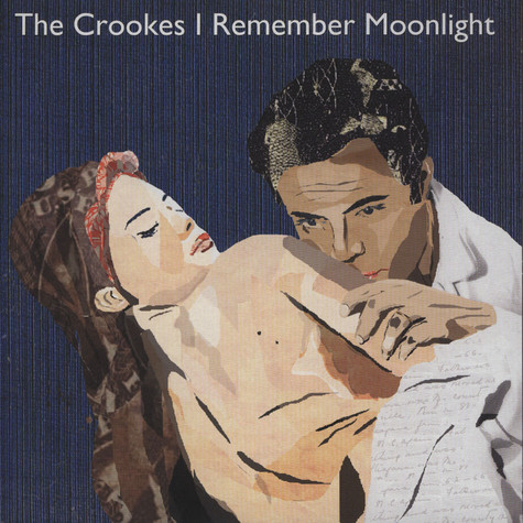 Crookes, The - I Remember Moonlight