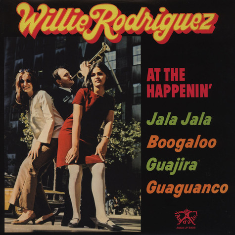 Willie Rodriguez - At The Happenin
