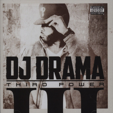 DJ Drama - Third Power