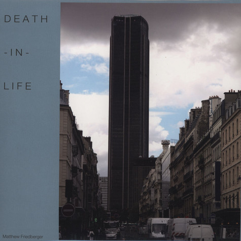 Matthew Friedberger - Death-in-life