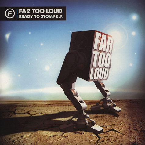 Far Too Loud - Ready To Stomp Ep Pt. 1