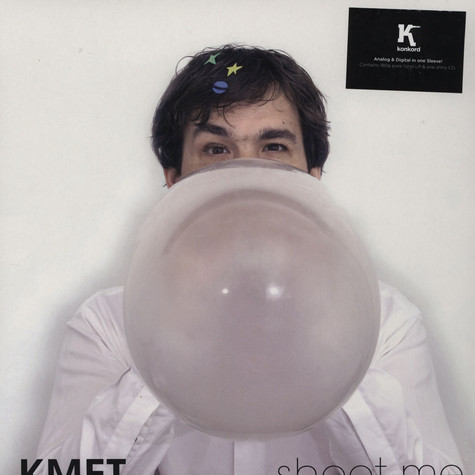 Kmet - Shoot Me