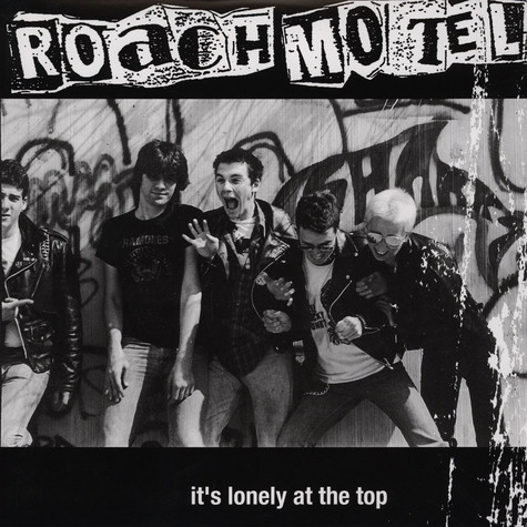 Roach Motel - Its Lonely At The Top