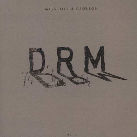 Merveille & Crosson - Drm Part. 1