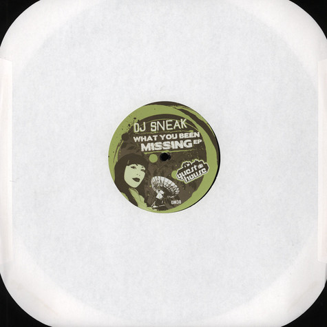DJ Sneak - What You Been Missing EP