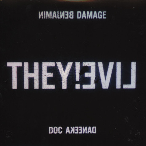 Benjamin Damage & Doc Daneeka - They!live