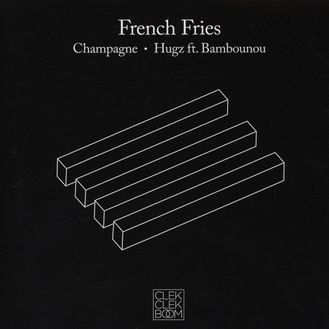 French Fries - Champagne