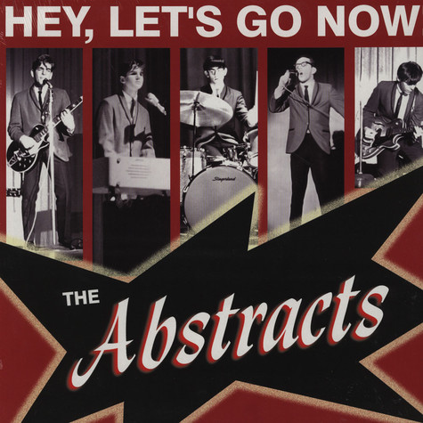 Abstracts, The - Hey, Lets Go Now