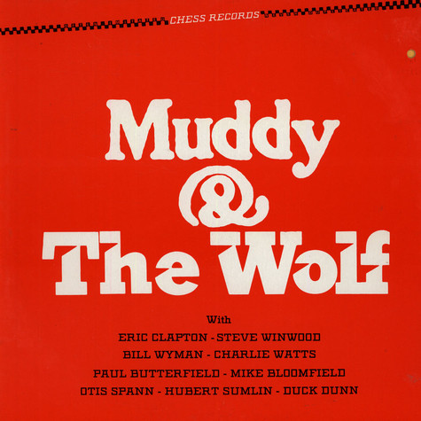 Muddy Waters And Howlin' Wolf - Muddy And The Wolf