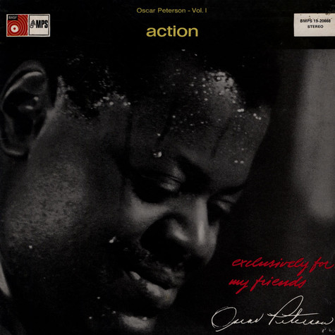 Oscar Peterson Trio, The - Exclusively For My Friends Vol. 1 - Action