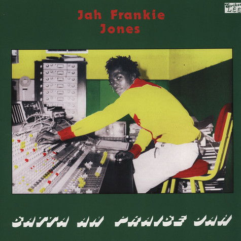Jah Frankie Jones & The Aggrovators & Revolutionaries - Satta An Praise Jah
