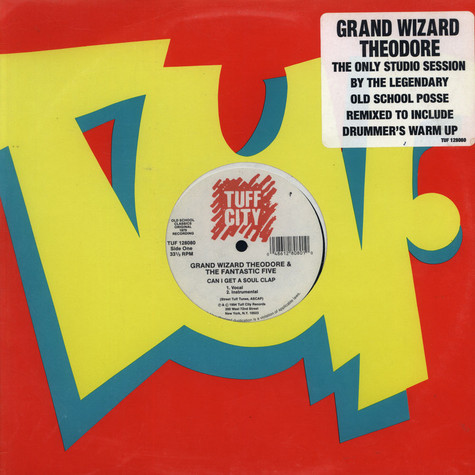 Grand Wizard Theodore & Fantastic Five, The - Can I Get A Soul Clap