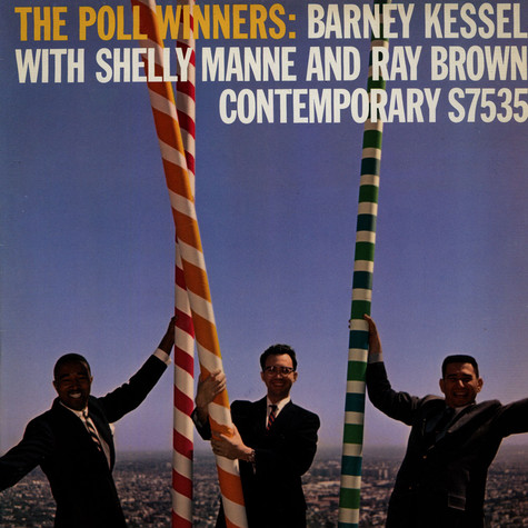 Barney Kessel / Shelly Manne / Ray Brown - The Poll Winners