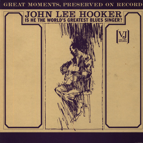 John Lee Hooker - Is He Really The World's Greatest Blues Singer?