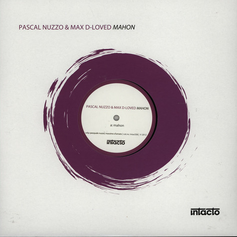 Pascal Nuzzo & Max D-Loved - Mahon
