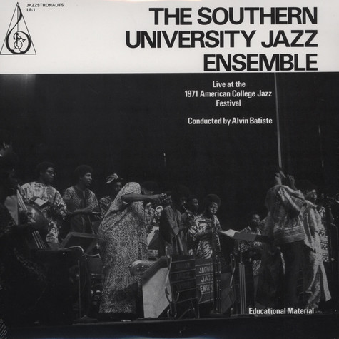 Southern University Jazz Ensemble, The - Live At The 1971 College Jazz Festival