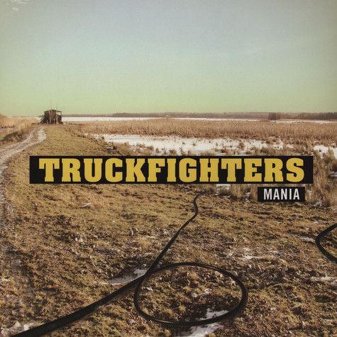 Truckfighters - Mania