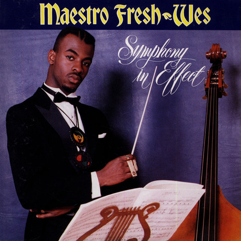 Maestro Fresh Wes - Symphony in effect