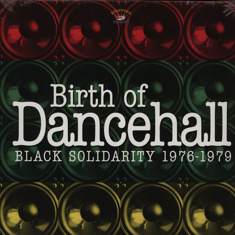 V.A. - Birth Of Dancehall: Black Solidarity 1976 - 1979