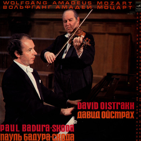W.A. Mozart / David Oistrakh (Oistrach) / Paul Badura-Skoda - Sonata for Violin and Piano No. 23 & No. 25