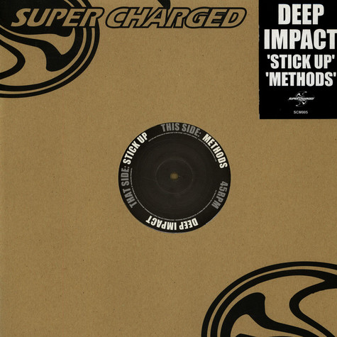 Deep Impact - Stick Up / Methods