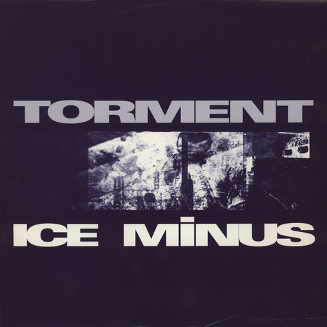 Ice Minus - Torment / Access