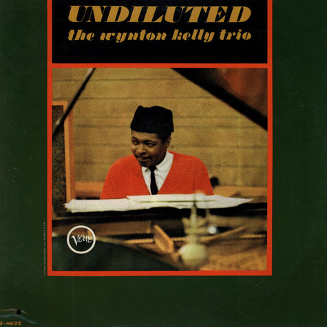Wynton Kelly Trio - Undiluted