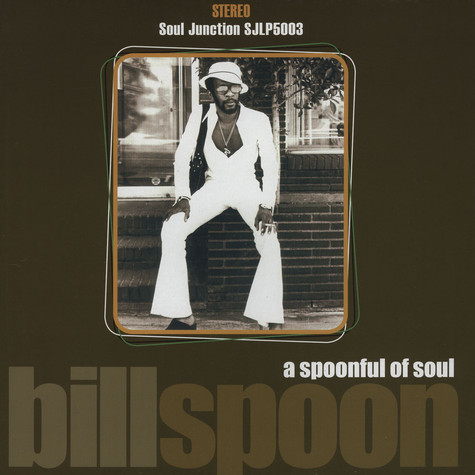 Bill Spoon - A Spoonful Of Soul