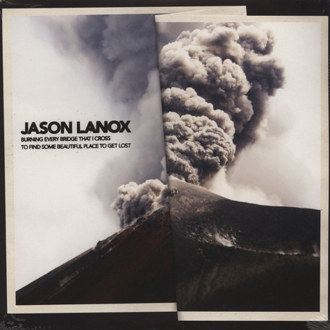 Jason Lanox - Burning Every Bridge That I Cross To Fin
