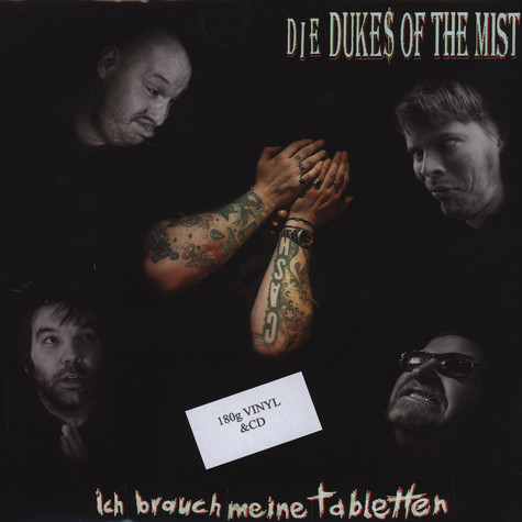 Dukes Of The Mist - Ich Brauch Meine Tabletten
