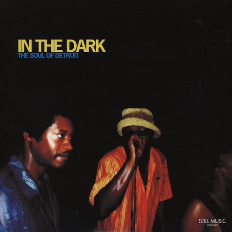 V.A. - In The Dark: The Soul Of Detroit