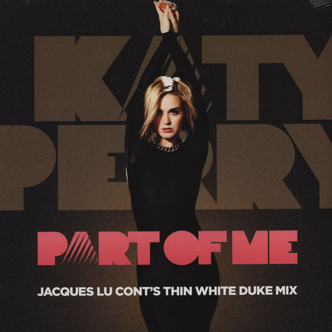 Katy Perry - Part Of Me Jacques Lu Cont´s Thin White Duke Remix