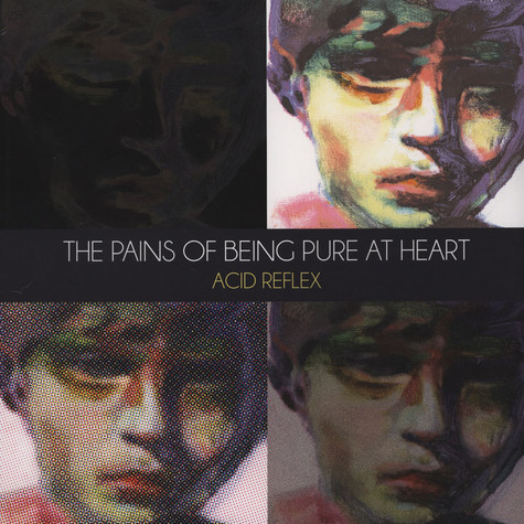 Pains Of Being Pure At Heart, The - Acid Reflex