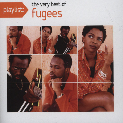 Fugees - Playlist: The Very Best Of The Fugees