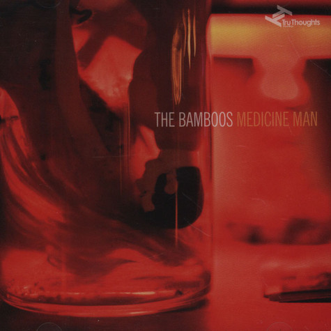 Bamboos, The - Medicine Man