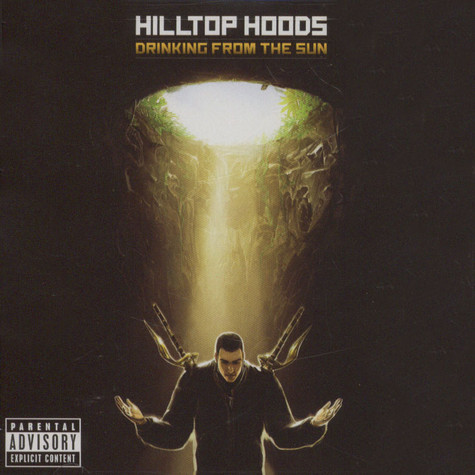 Hilltop Hoods - Drinking From The Sun