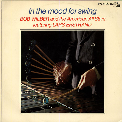 Bob Wilber And The American All Stars - In The Mood For Swing