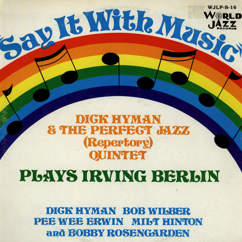 Dick Hyman & The Perfect Jazz Quintet - Plays Irving Berlin
