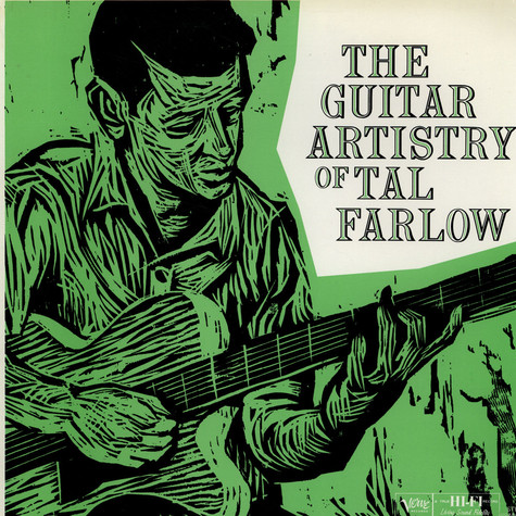 Tal Farlow - The Guitar Artistry Of Tal Farlow