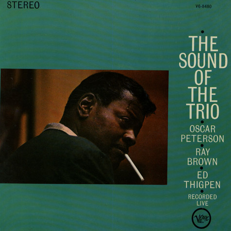 Trio, The (Oscar Peterson, Ray Brown & Ed Thigpen) - The Sound Of The Trio