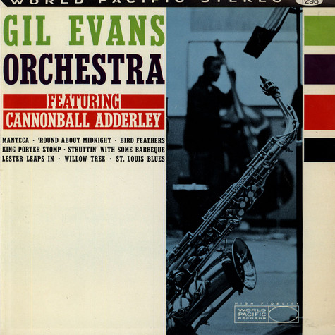Gil Evans And His Orchestra Featuring Cannonball Adderley - New Bottle Old Wine