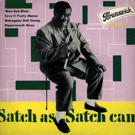 Louis Armstrong - Satch As Satch Can