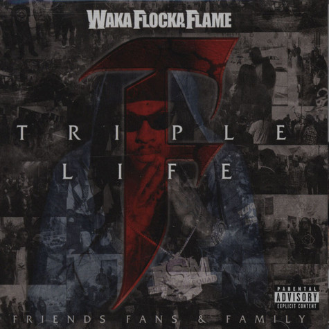 Waka Flocka Flame - Triple F Life: Friends, Fans and Family