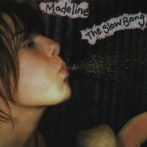 Madeline - Slow Bang