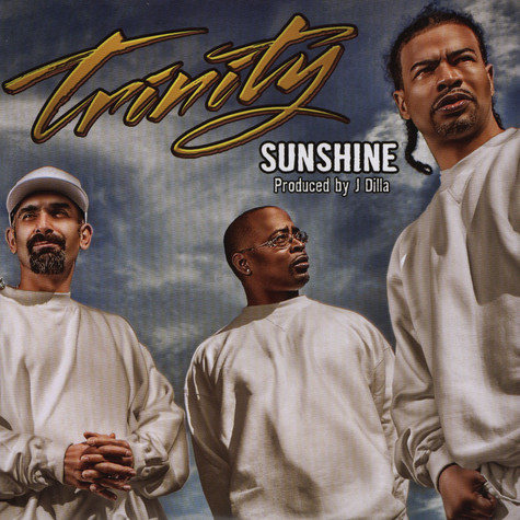 Trinity Project, The (Sadat X, AG & DJ Jab) - Sunshine
