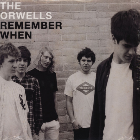 Orwells, The - Remember When